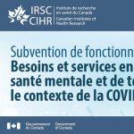 Subvention de fonctionnement : Besoins et services en matière de santé mentale et de toxicomanie dans le contexte de la COVID-19